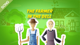 The Farmer in the Dell [SONG]
