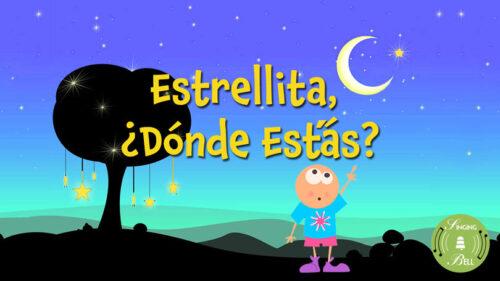 Estrellita, ¿Dónde Estás?
