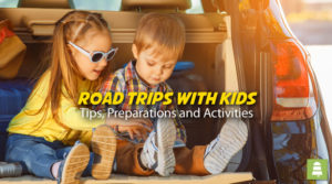 Tips, Preparations and Activities for Road Trips with Kids