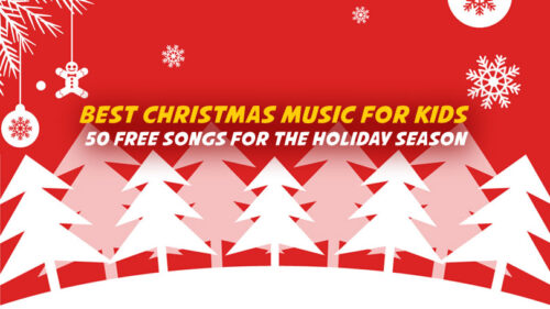 Best Christmas Music for Kids | 50 Free Songs for the Holiday Season