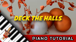 How to Play Deck The Halls - Piano Tutorial, Notes, Keys, Sheet Music