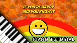 How to Play If You're Happy and You Know It – Notes, Chords, Sheet Music and Activities