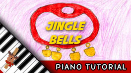 How to Play Jingle Bells – Piano Tutorial, Notes, Keys, Sheet Music