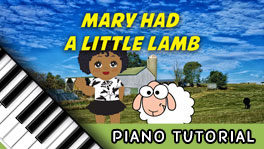 How to Play Mary Had a Little Lamb – Notes, Chords, Sheet Music and Activities