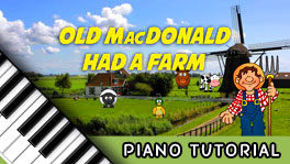 How to Play Old MacDonald Had a Farm – Notes, Chords, Sheet Music and Activities