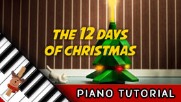 How To Play The 12 Days of Christmas - Piano Tutorial, Notes, Chords, Sheet Music and Activities