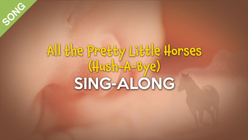 All the Pretty Little Horses (Hush-a-bye)
