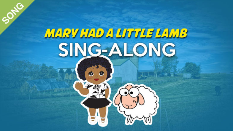 Mary-had-a-little-lamb-SING-ALONG