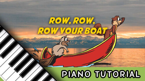 How To Play Row, Row, Row Your Boat – Notes, Chords, Sheet Music and Activities