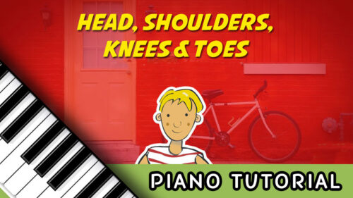 How To Play Head, Shoulders, Knees, and Toes – Notes, Chords, Sheet Music and Activities