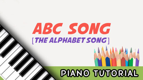 How to Play the ABC Song (The Alphabet Song) – Notes, Chords, Sheet Music and Activities