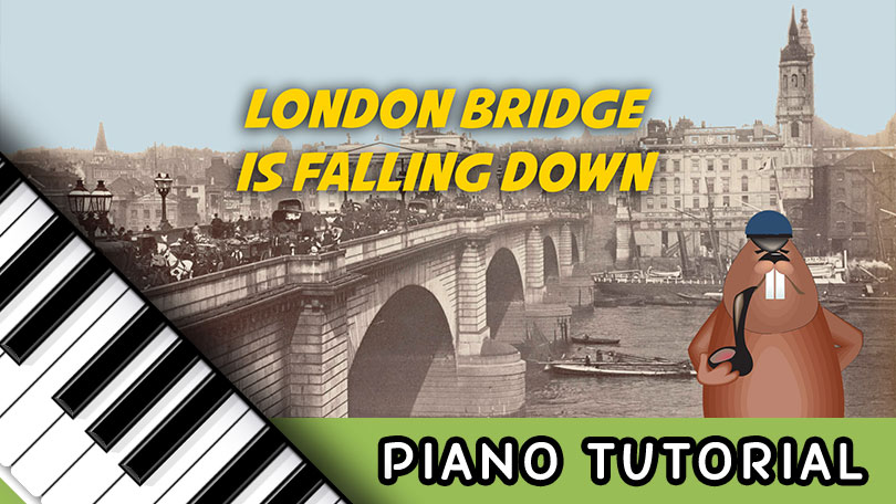 How to Play London Bridge is Falling Down - Piano Tutorial