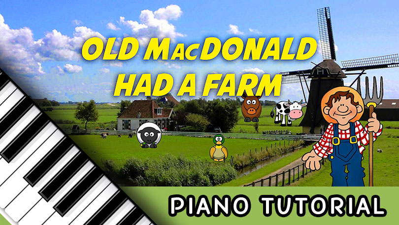 How to Play Old MacDonald Had a Farm - Piano Tutorial
