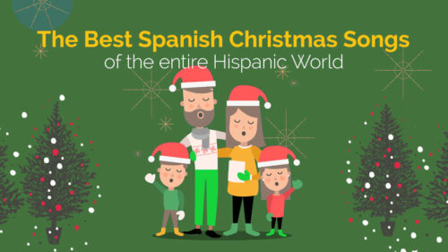 10 Best Spanish Christmas Songs of the Entire Hispanic World