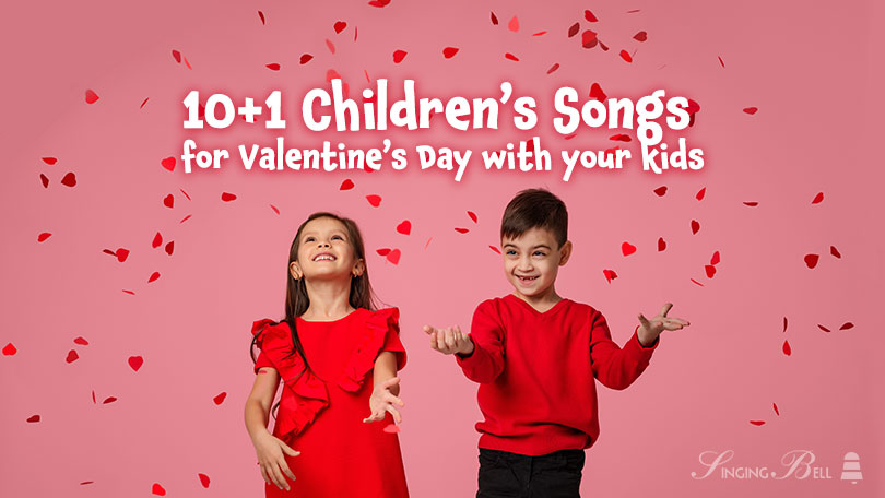 Children's Songs for Valentine's Day with your Kids.