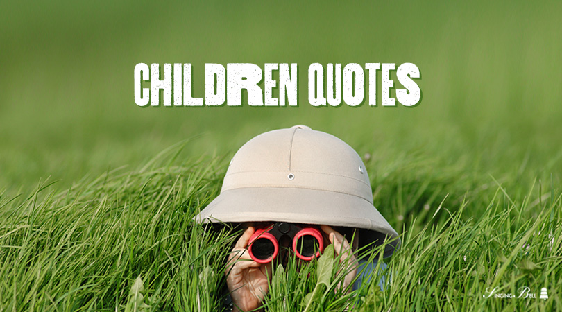Quotes about Children.