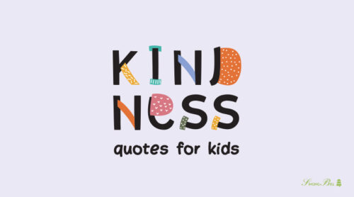 The Superpower of Being Kind | 99 Kindness Quotes for Kids