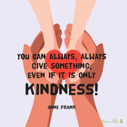 Kindness quote for kids.