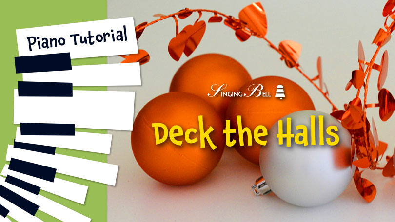 How to Play Deck The Halls - Piano Tutorial, Guitar Chords and Tabs, Notes, Keys, Sheet Music