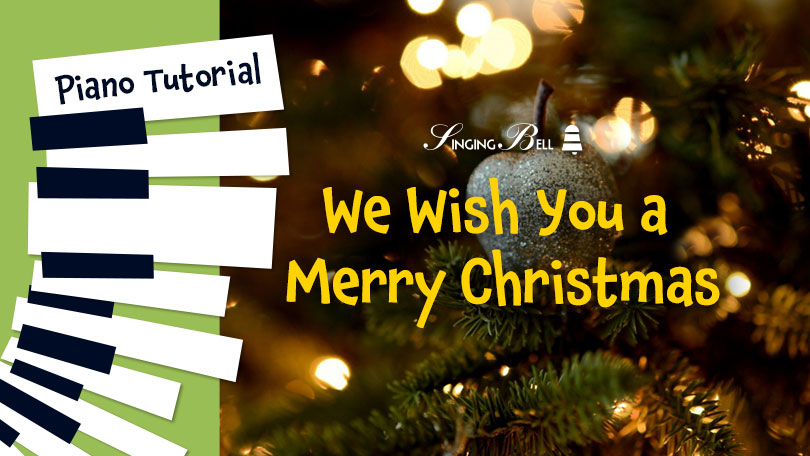 How to Play We Wish You A Merry Christmas - Piano Tutorial, Guitar Chords and Tabs, Notes, Keys, Sheet Music