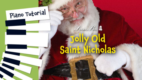How to Play Jolly Old Saint Nicholas – Piano Tutorial, Guitar Chords and Tabs, Notes, Keys, Sheet Music