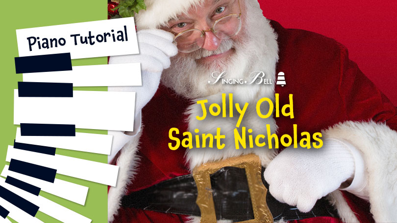 How to Play Jolly Old Saint Nicholas - Piano Tutorial, Guitar Chords and Tabs, Notes, Keys, Sheet Music