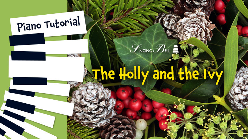 How to Play The Holly and the Ivy - Piano Tutorial, Guitar Chords and Tabs, Notes, Keys, Sheet Music