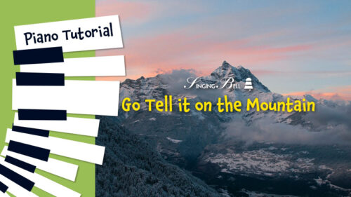 How to Play Go Tell it on the Mountain – Piano Tutorial, Guitar Chords and Tabs, Notes, Keys, Sheet Music