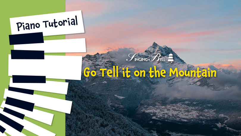 How to Play Go Tell it on the Mountain - Piano Tutorial, Guitar Chords and Tabs, Notes, Keys, Sheet Music