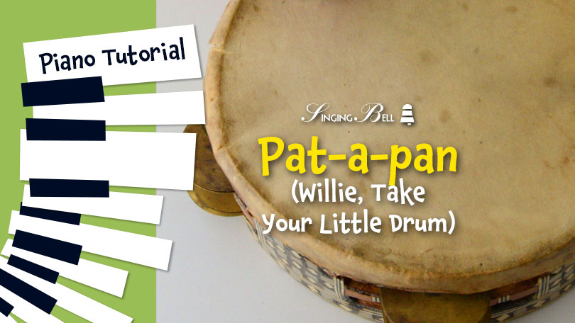 How to Play Willie, Take Your Little Drum (Pat a Pan) - Piano Tutorial, Guitar Chords and Tabs, Notes, Keys, Sheet Music