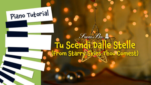 How to Play From Starry Skies Thou Comest (Tu scendi dalle stelle) – Piano Tutorial, Guitar Chords and Tabs, Notes, Keys, Sheet Music