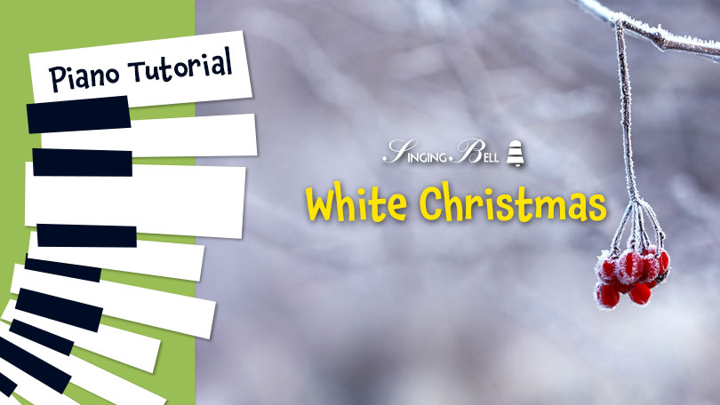 How to Play White Christmas - Piano Tutorial, Guitar Chords and Tabs, Notes, Keys, Sheet Music