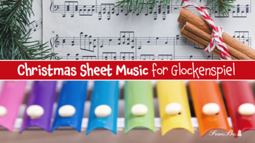 10+1 Free Christmas Sheet Music for Glockenspiel or Xylophone