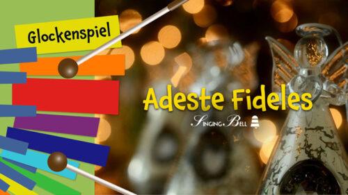 Adeste Fideles (O Come, All Ye Faithful) – How to Play on Glockenspiel / Xylophone