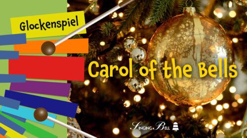 Carol of the Βells – How to Play on Glockenspiel / Xylophone
