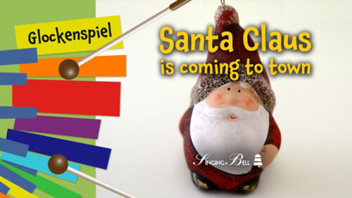 Santa Claus is Coming to Town – How to Play on Glockenspiel / Xylophone