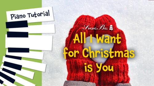How To Play All I Want for Christmas is You – Piano Tutorial, Guitar Chords and Tabs, Notes, Keys, Sheet Music