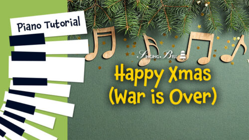 How To Play Happy Xmas (War is over) – Piano Tutorial, Guitar Chords and Tabs, Notes, Keys, Sheet Music