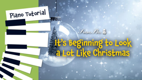 How to Play It's Beginning to Look a Lot Like Christmas – Piano Tutorial, Guitar Chords and Tabs, Notes, Keys, Sheet Music